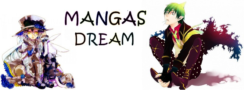 Mangas dream