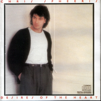 Chris Spheeris - Desires of the Heart (1987)