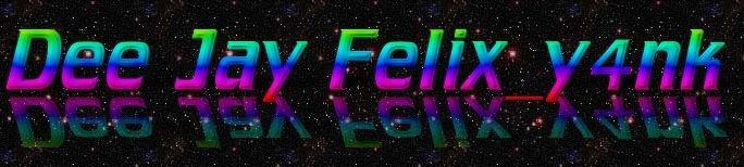 DJ FELIX_Y4NK(081372690000)_TEKNISI FELIX.COM TBK
