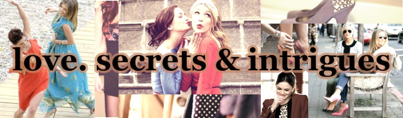 Love, Secrets & Intrigues