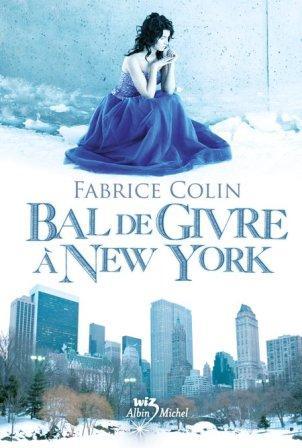 Lu pour vous - Bal de givre à New York, de Fabrice Colin dans Lu pour vous bal10