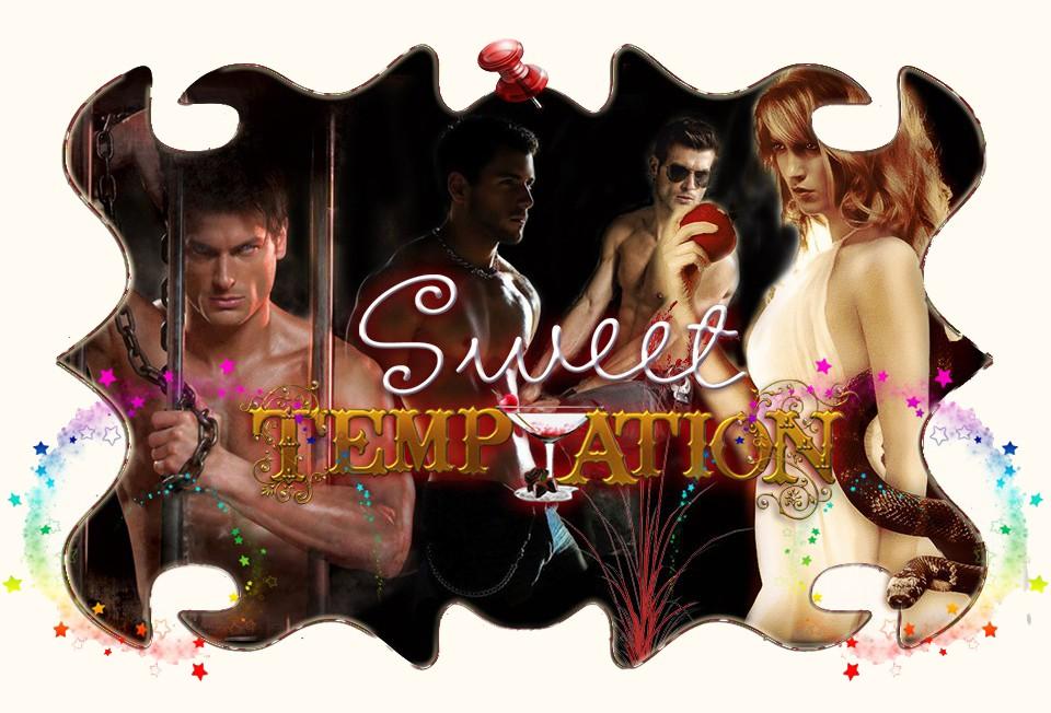 SWEET TEMPTATION.