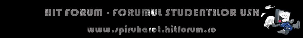 SPIRU HARET - FORUMUL STUDENTILOR USH