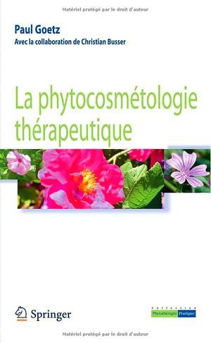 La phytocosmétologie thérapeutique