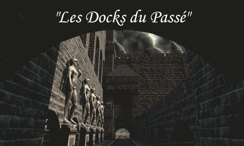 image <i>Les docks du passé</i>