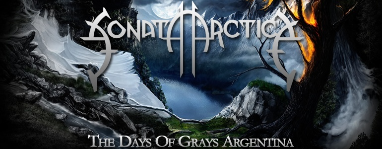 The Days Of Grays - Sonata Arctica Argentina