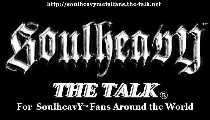 Soulheavy™ 'The Talk'  Metal Fans