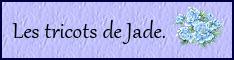 Les tricots de Jade.